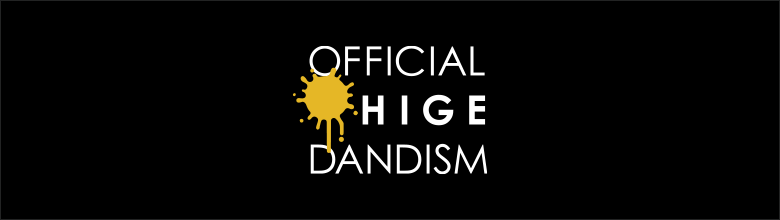 OFFICIAL HIGE DANDISM